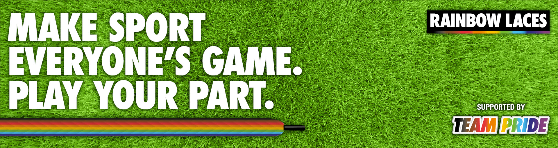 Text saying Make Sport Everyone's Game on a grass background with rainbow laces